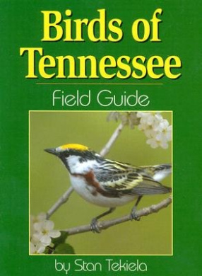 Birds of Tennessee Field Guide (Bird Identification Guides)