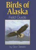 Birds of Alaska: Field Guide
