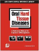 Oral Hard Tissue Diseases Manual 1/E