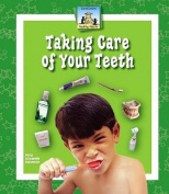 Taking Care of Your Teeth