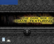 The Dark Side of Game Texturing [With CDROM]