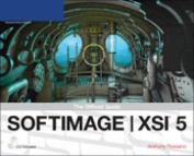 Softimage ]XSI 5 Revealed