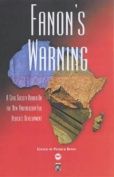 Fanon's Warning