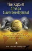 The Saga Of African Underdevelopment