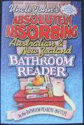 Uncle John's Absolutely Absorbing Australian and New Zealand Bathroom Reader