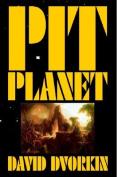 Pit Planet