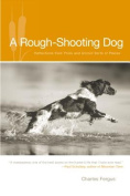 A Rough-shooting Dog