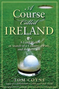 A Course Called Ireland
