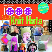 1,000 Fabulous Knit Hats [With Pattern(s)]