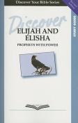 Discover Elijah and Elisha