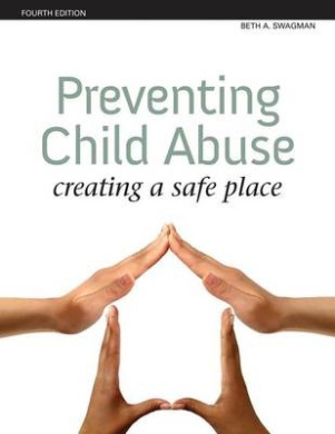 Preventing Child Abuse: Creating a Safe Place