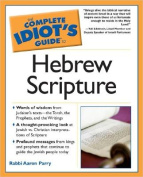 The Complete Idiot's Guide to Hebrew Scripture