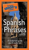 The Pocket Idiot's Guide to Spanish Phrases (Pocket Idiot's Guides