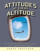 Attitudes at Every Altitude