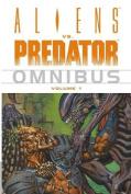 Aliens vs. Predator Omnibus