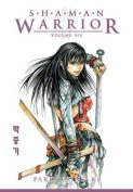 Shaman Warrior Volume 6