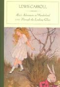 Alice's Adventures in Wonderland and Through the Looking-Glassa (Barnes & Noble Classics