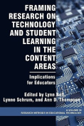 Framing Research on Technology and Student Learning in the Content Areas