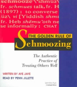 The Golden Rule of Schmoozing [Audio]