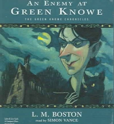 An Enemy at Green Knowe [Audio] by L. M. Boston.