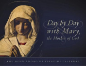 Day by Day with Mary, the Mother of God