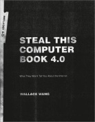 Steal This Computer Book 4.0