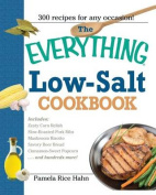 The Everything Low- Salt Cookbook Book
