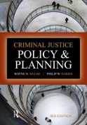 Criminal Justice Policy and Planning