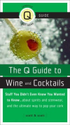 The Q Guide to Wine and Cocktails