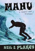 Mahu: A Hawaiian Mystery