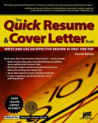 The Quick Resume & Cover Letter Book  : Write and Use and Effective Resume in Only One Day