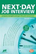 Next-Day Job Interview