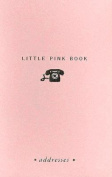 Little Pink Book Of Addresses (Address Books, Stationery) (Little Pink Books