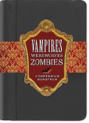 Vampires, Werewolves, Zombies Compendium Monstrum
