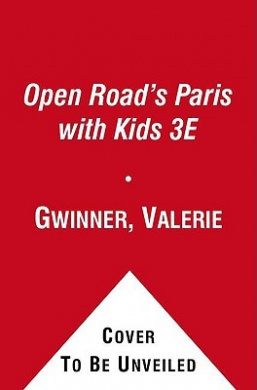 Open Road's Paris with Kids (Open Road's Paris with Kids)