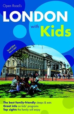 Open Road's London with Kids (Open Road's London with Kids)