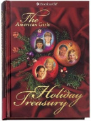 The American Girls Holiday Treasury with CD
