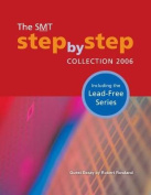 The SMT Step-by-Step Collection