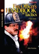 Fire Officer's Handbook of Tactics Video Series #6