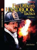 Fire Officer's Handbook of Tactics Video Series #7