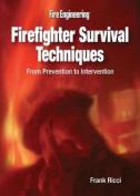 Firefighter Survival Techniques