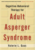 Cognitive Behavioural Therapy for Adult Asperger Syndrome