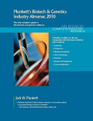 Plunkett's Biotech and Genetics Industry Almanac