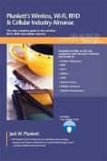 Plunkett's Wireless, WI-FI, RFID & Cellular Industry Almanac
