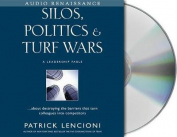 Silos, Politics and Turf Wars [Audio]