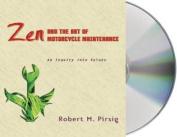 Zen and the Art of Motorcycle Maintenance [Audio]