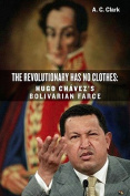 The Revolutionary Has No Clothes