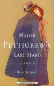 Major Pettigrew's Last Stand  [Large Print]