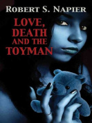 Love, Death and the Toyman