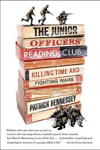 The Junior Officers' Reading Club: Killing Time and Fighting Wars.